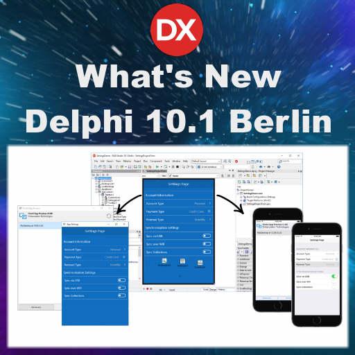 Firemonkey – Delphi XE5 XE6 XE7 XE8 10 Seattle Berlin Tokyo