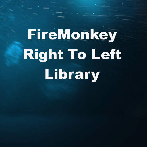 Right To Left BiDi Library FMXRTL For Delphi 10.2 FireMonkey On Android And IOS